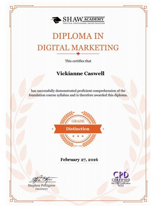 Diploma with Distinction from SHAW Academy Digital Marketing for Vickianne Caswell